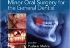 Manual of Minor Oral Surgery for the General Dentist 2nd Edition PDF
