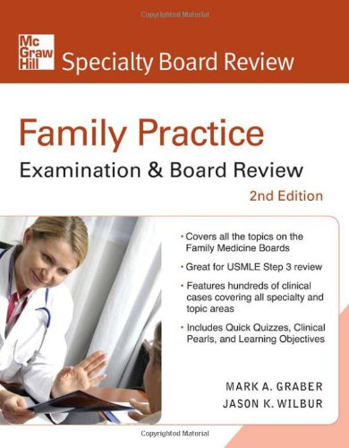 Family Practice Examination and Board Review 2nd Edition