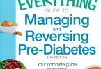 The Everything Guide to Managing and Reversing Pre-Diabetes PDF