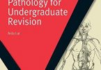 Essential Concepts in Anatomy and Pathology for Undergraduate Revision PDF