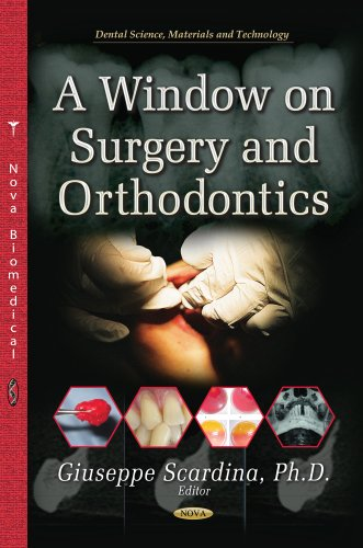 A Window on Surgery and Orthodontics  PDF