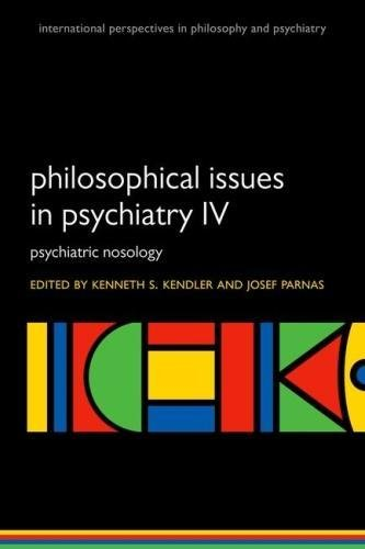Philosophical Issues in Psychiatry IV  PDF