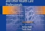 Monitoring the Nervous System for Anesthesiologists and Other Health Care Professionals 2nd edition PDF