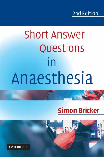Short Answer Questions in Anaesthesia 2nd Edition PDF
