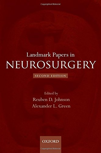 Landmark Papers in Neurosurgery 2nd edition  PDF