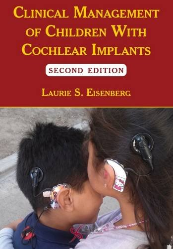 Clinical Management of Children With Cochlear Implants Second Edition  PDF
