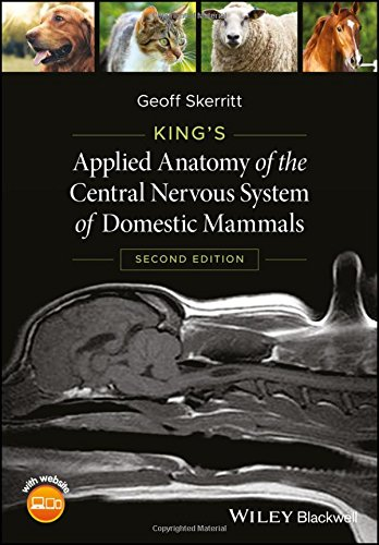 King's Applied Anatomy of the Central Nervous System of Domestic Mammals 2nd Edition  PDF