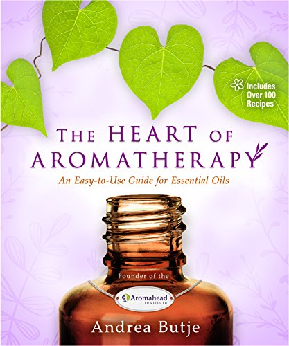 The Heart of Aromatherapy  PDF