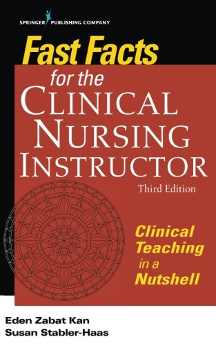 Fast Facts for the Clinical Nursing Instructor Third Edition PDF
