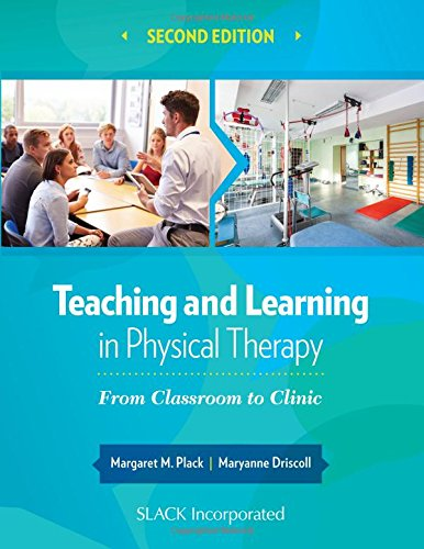 Teaching and Learning in Physical Therapy 2nd Edition PDF