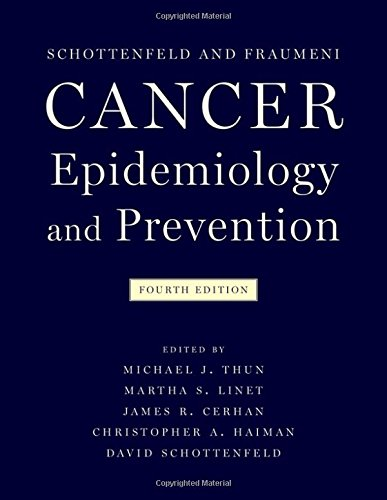 Cancer Epidemiology and Prevention 4th Edition  PDF