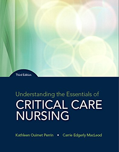 Understanding the Essentials of Critical Care Nursing 3rd Edition  PDF