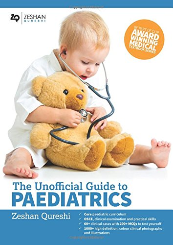 The Unofficial Guide to Paediatrics 1st Edition PDF