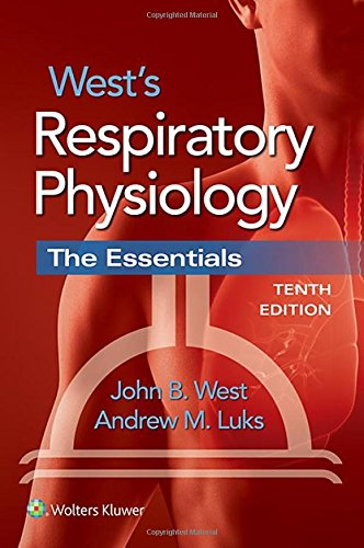 West's Respiratory Physiology Tenth Edition PDF