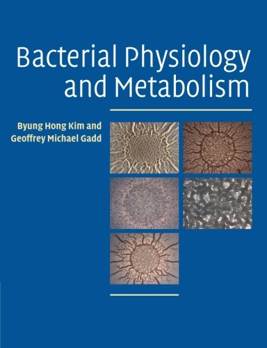 Bacterial Physiology and Metabolism 1st Edition PDF