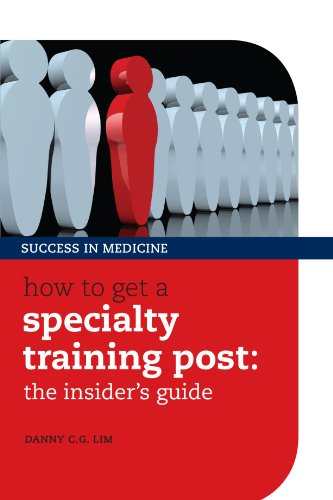How to get a Specialty Training post 1st Edition  PDF