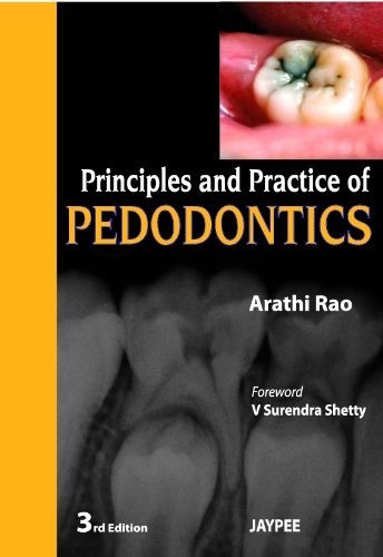 Principles and Practice of Pedodontics 3rd Edition  PDF