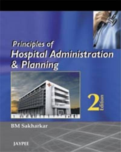 Principles of Hospital Administration and Planning 2nd Edition  PDF