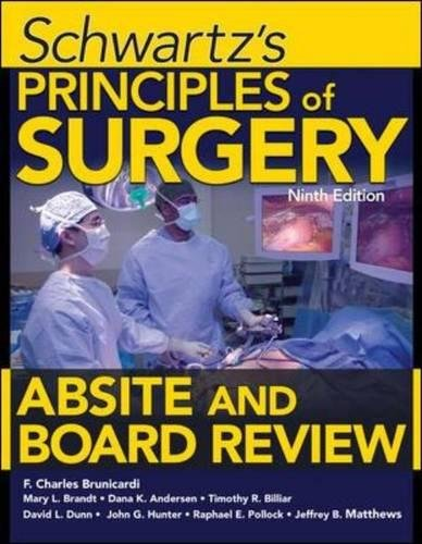 Schwartz's Principles of Surgery ABSITE and Board Review Ninth Edition  PDF