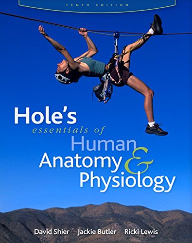 Hole's Essentials of Human Anatomy & Physiology 10th Edition PDF