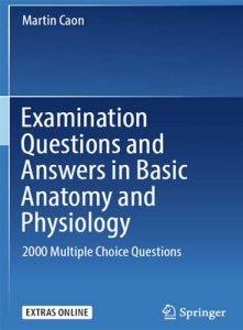 Examination Questions and Answers in Basic Anatomy and Physiology PDF