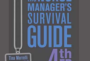 The Nurse Manager's Survival Guide 4th Edition PDF
