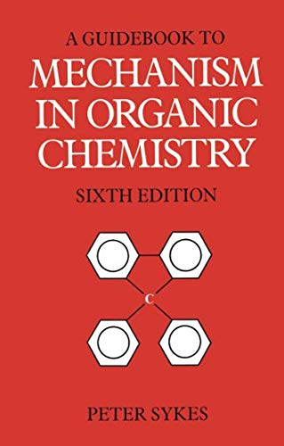 Guidebook to Mechanism in Organic Chemistry 6th Edition PDF