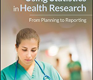 A Practical Approach to Using Statistics in Health Research PDF
