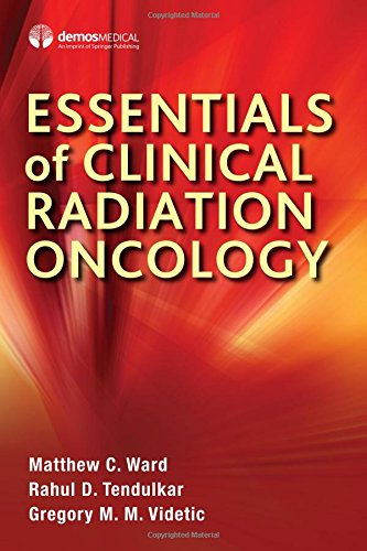 Essentials of Clinical Radiation Oncology PDF