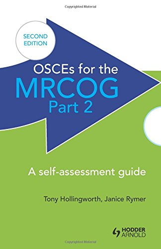 OSCEs for the MRCOG Part 2 Second Edition PDF