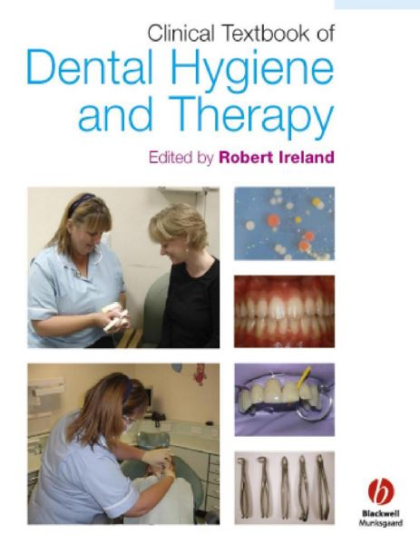 Clinical Textbook of Dental Hygiene and 1st Edition PDF