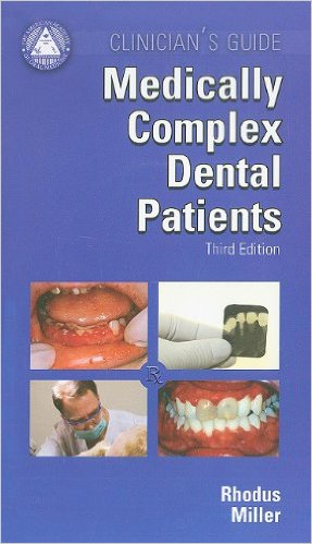 Clinician's Guides Medically Complex Dental Patients 3rd Edition PDF