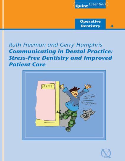 Communicating in Dental Practice 1st Edition PDF