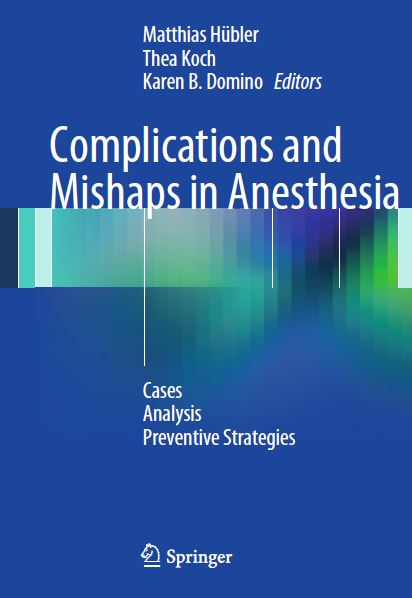 Complications and Mishaps in Anesthesia PDF