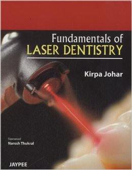 Fundamentals of Laser Dentistry PDF