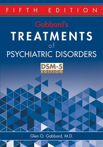 Gabbard's Treatments of Psychiatric Disorders 5th Edition PDF