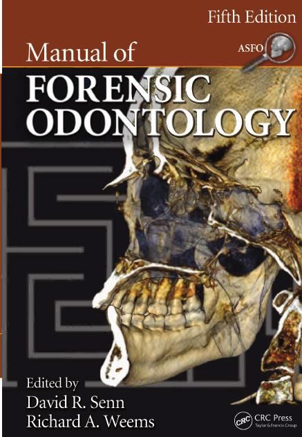 Manual of Forensic Odontology 5th Edition PDF