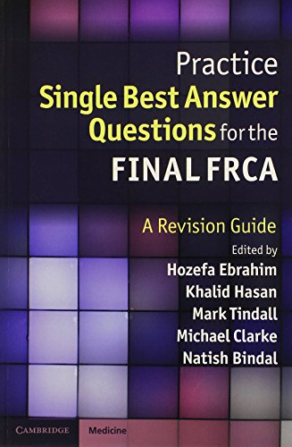 Practice Single Best Answer Questions for the Final FRCA PDF