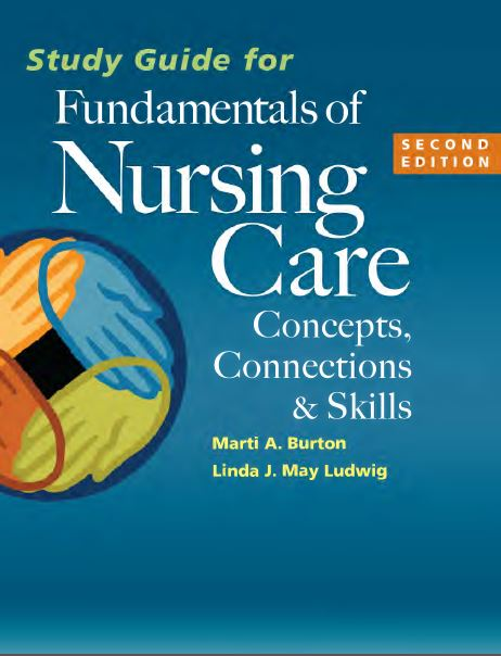 Study Guide for Fundamentals of Nursing Care 2nd Edition PDF