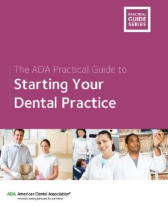 The ADA Practical Guide to Starting Your Dental Practice PDF