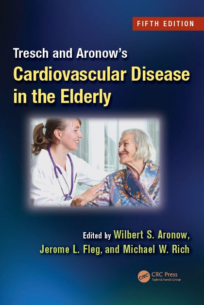 Tresch and Aronow's Cardiovascular Disease in the Elderly 5th Edition PDF