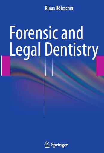 Forensic and Legal Dentistry PDF