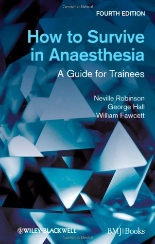 How to Survive in Anaesthesia 4th Edition PDF