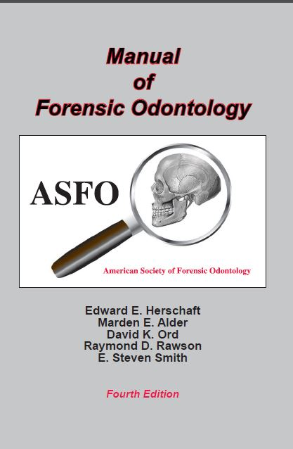 Manual of Forensic Odontology 4th Edition PDF