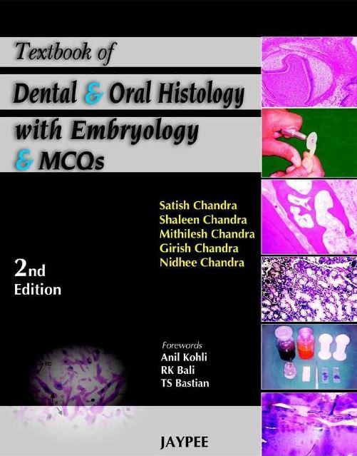 Textbook of Dental and Oral Histology with Embryology and MCQs 2nd Edition PDF