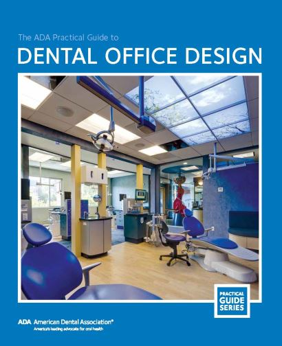 The ADA Practical Guide to Dental Office Design 2nd Edition PDF