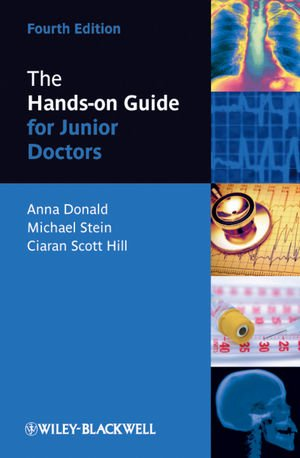 The Hands-on Guide for Junior Doctors 4th Edition PDF
