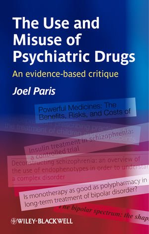 The Use and Misuse of Psychiatric Drugs PDF