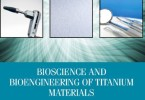 Bioscience and Bioengineering of Titanium Materials 2nd Edition PDF