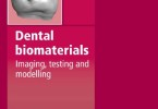 Dental Biomaterials Imaging Testing and Modelling PDF